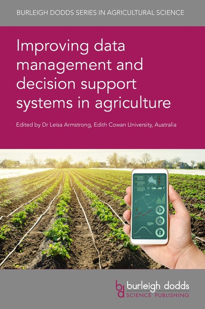 Improving data management and decision support systems in agriculture