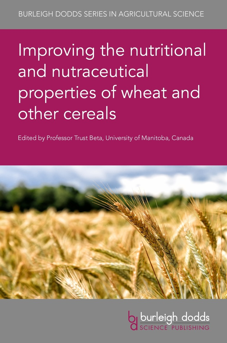 Improving the nutritional and nutraceutical properties of wheat and other cereals