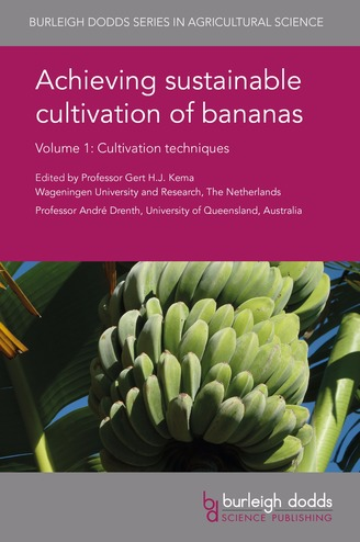 Achieving sustainable cultivation of bananas Volume 1