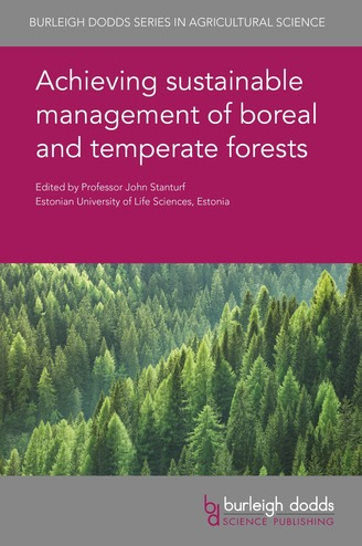 Achieving sustainable management of boreal and temperate forests